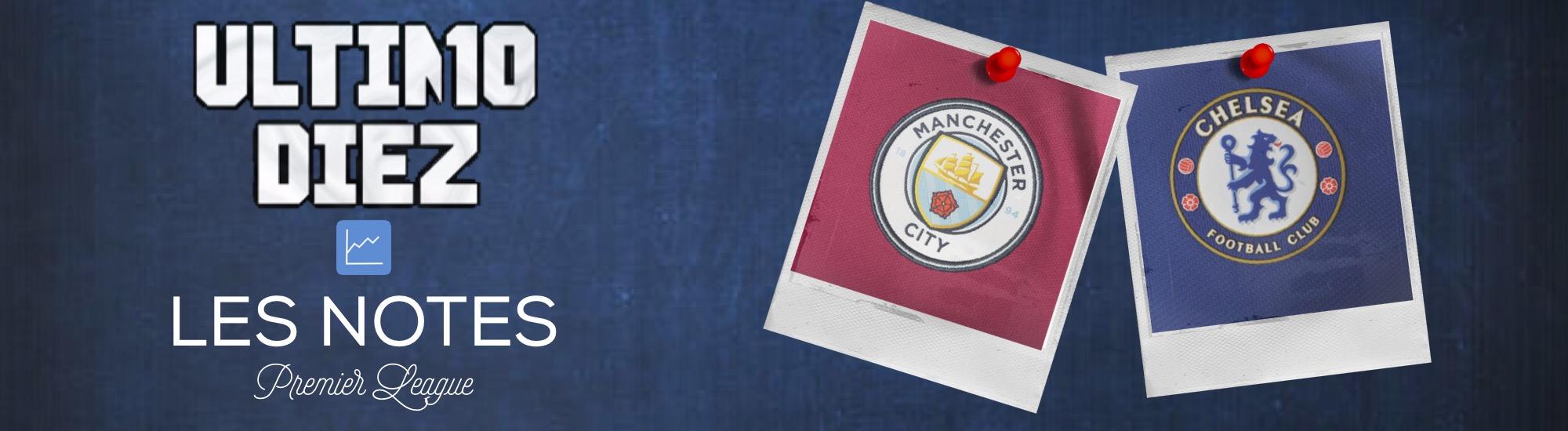[Premier League] Manchester City – Chelsea : les notes